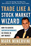 Trade Like a Stock Market Wizard: How to Achieve