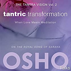 Tantric Transformation (The Tantra Vision Vol. 2)