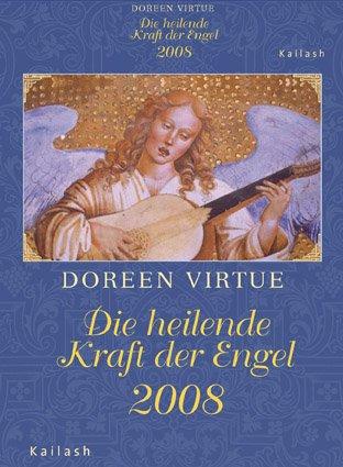 Die heilende Kraft der Engel 2008