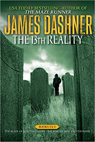 The 13th reality books 3 4 the blade of shattered hope the the 13th reality books 3 4 the blade of shattered hope the void of mist and thunder james dashner brandon dorman 9781481457026 amazon books fandeluxe Gallery