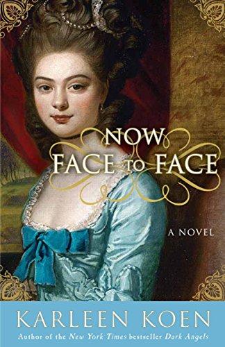 Now Face to Face: A Novel (Tamworth Saga)