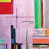 Intersection: Jazz Meets Classical [Cedille: CDR 90000 149] by Patrice Michaels