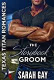 #4: The Storybook Groom (Texas Titan Romances)