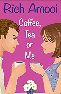 Coffee, Tea Or Me by Rich Amooi ebook deal