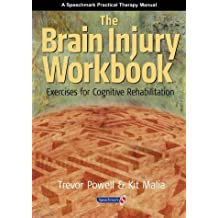 Brain Injury Workbook: Exercises for Cognitive Rehabilitation by Trevor Powell (1999-07-30)