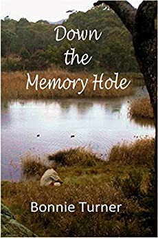 Down the Memory Hole by [Turner, Bonnie]