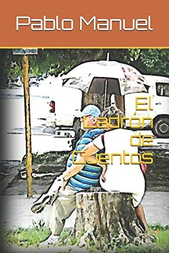 El Ladrón de Cuentos (Spanish Edition) pdf