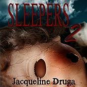 Sleepers 2 | Jacqueline Druga
