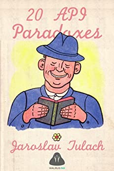 20 API Paradoxes by [Tulach, Jaroslav]