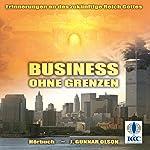 Business ohne Grenzen: Erinnerungen an das zukünftige Reich Gottes | Gunnar Olson
