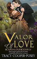 Valor of Love (Scandalous Scions Book 2)
