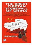 Great Tibetan Stonewall of China, Martyn Berkin, 1902681118