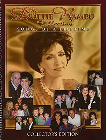 Songs Of A Lifetime Collection (Dottie Rambo Songbook Collection)