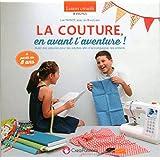 COUTURE EN AVANT L'AVENTURE !
