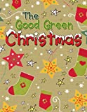 The Good Green Christmas