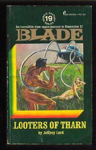 Looters of Tharn: Richard Blade Series #19 (Jeffrey Lord Blade)