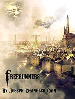 Freerunners by [Chandler Cain, Joseph]