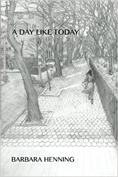 Book A Day Like Today by Henning, Barbara (2015)