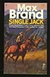 Single Jack, Max Brand, 0671834177