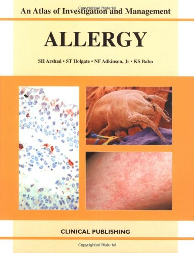 Allergy: An Atlas of Investigation and Diagnosis