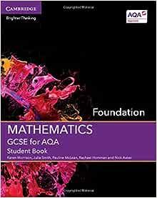Gcse Mathematics For Aqa Foundation Student Book Gcse Mathematics Aqa Morrison Karen Smith Julia Mclean Pauline Horsman Rachael Asker Nick 9781107448049 Amazon Com Books