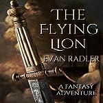 The Flying Lion   Evan Radler