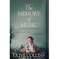 The Memory of Music: An Irish Family Saga of War & Redemption (The O'Neill Trilogy Book 3)