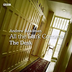 All Dark Corners: The Desk Radio/TV Program