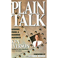 Plain Talk: Lessons from a Business Maverick (English Edition)