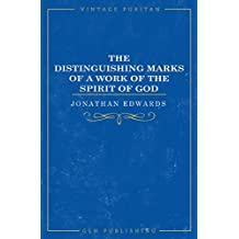 The Distinguishing Marks of a Work of the Spirit of God (Vintage Puritan)