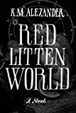 Red Litten World (The Bell Forging Cycle) (Volume 3)