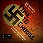Time to Choose | Dawn Kazmierzak,Hilda Gutwein