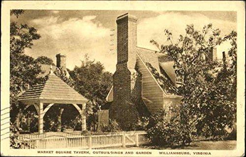 Williamsburg Square - Market Square Tavern Outbuildings And Gardens Williamsburg, Virginia Original Vintage Postcard