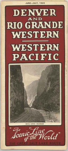 Denver and Rio Grande Western - Western Pacific Railroad 1924 Timetable - The Great Salt Lake Route