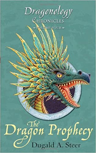 The Dragon Prophecy: The Dragonology Chronicles, Volume 4