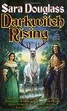 Darkwitch Rising, Sara Douglass, 0765344440