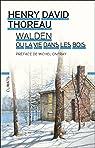 Walden ou La vie dans les bois par Thoreau