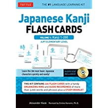 Japanese Kanji Flash Cards Kit Volume 1: Kanji 1-200: JLPT Beginning Level: Learn 200 Japanese Characters Including Native Speaker Audio, Sample Sentences & Compound Words