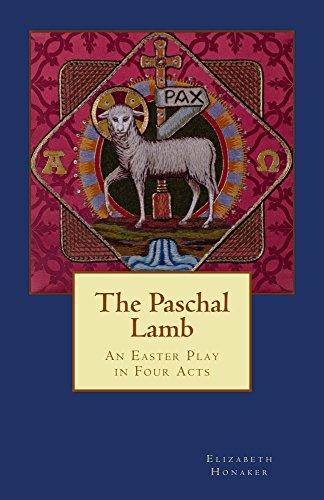 (The Paschal Lamb)