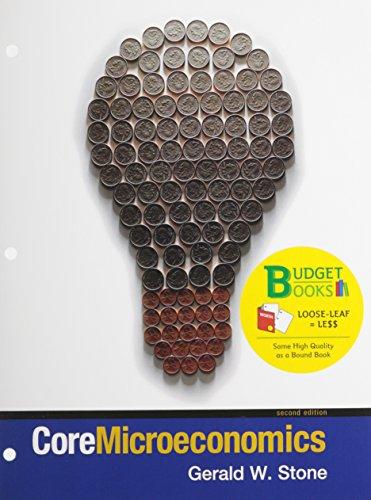 Core Microeconomics (loose leaf) & Economics Portal Access Card (Budget Books)