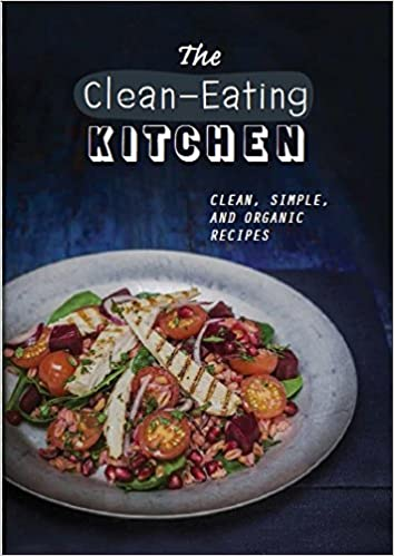 The clean eating kitchen healthy kitchen amazon sara lewis the clean eating kitchen healthy kitchen amazon sara lewis haarala hamilton 9781472358035 books forumfinder Images