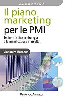 Amazon.com: Il piano marketing per le PMI. Tradurre le