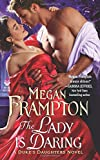 The Lady Is Daring: A Duke's Daughters Novel (The Duke's Daughters)