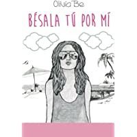 Besala tu por mi (Spanish Edition)