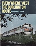 img - for Everywhere West: The Burlington Route book / textbook / text book