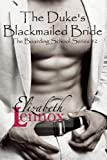 The Duke's Blackmailed Bride (The Boarding School Series) (Volume 2)