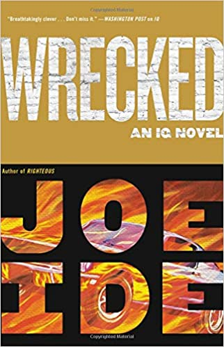 Image result for wrecked by joe ide