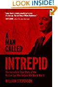 #2: A Man Called Intrepid: The Incredible True Story of the Master Spy Who Helped Win World War II