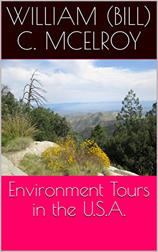 Environment Tours in the U.S.A. by [McElroy, William (Bill) C. ]