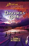 Dangerous Game, Lyn Cote, 0373442432